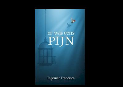 Er was eens pijn – Ingemar Francisca