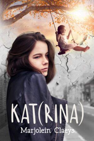 Katrina door Marjolein Claes. Covr design by MaryDes Designs Ltd