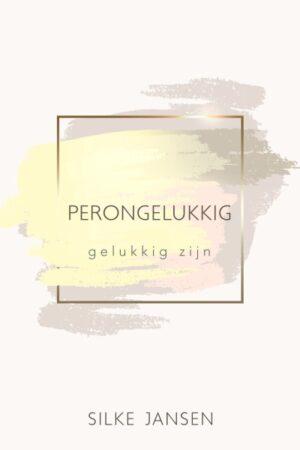 Perongelukkig van Silke Jansen